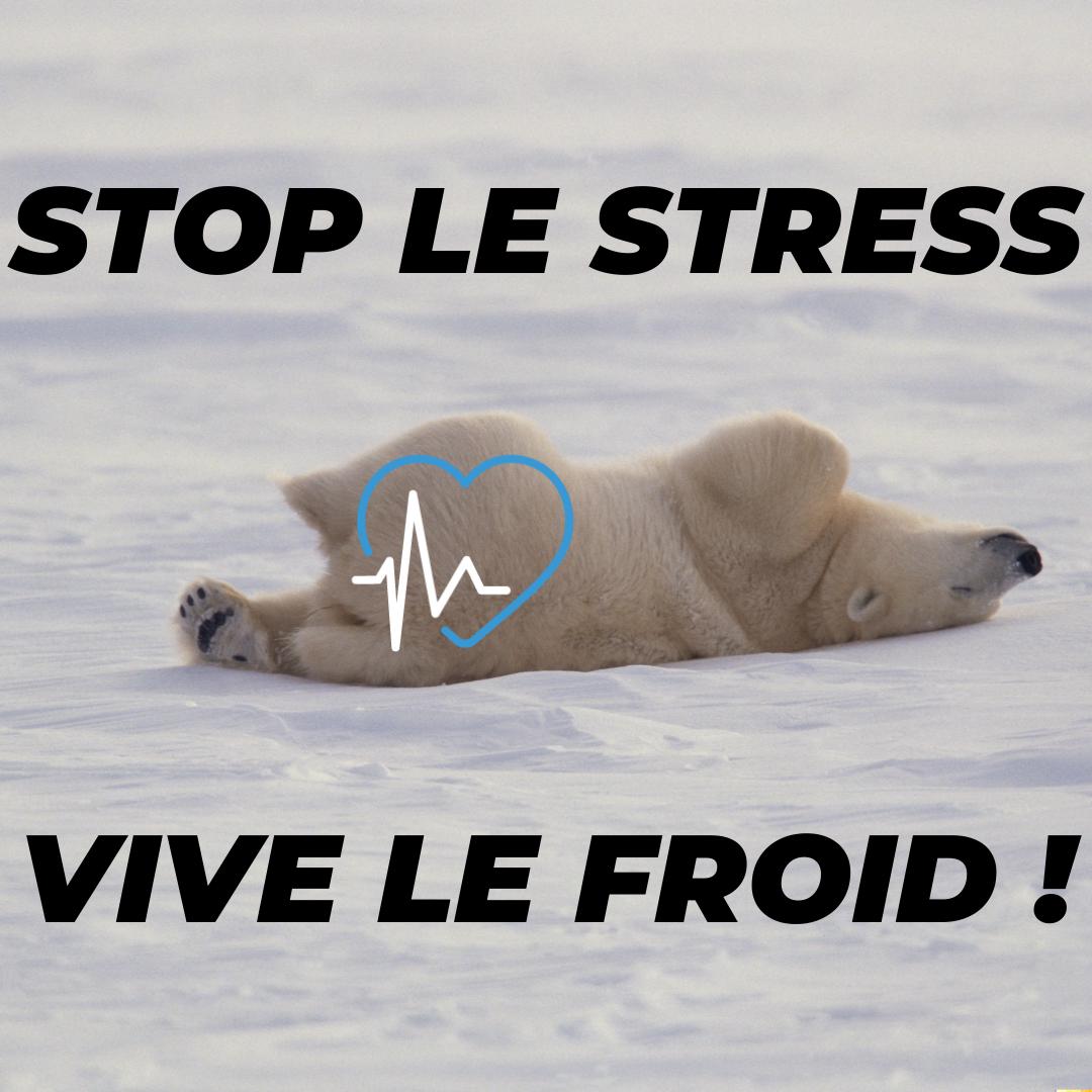 STOP le stress combattre insomnie cryothérapie