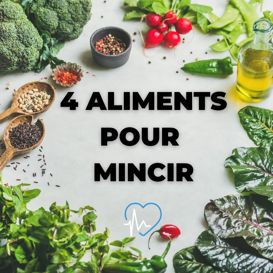 4 aliments pour mincir manger sain amincissement